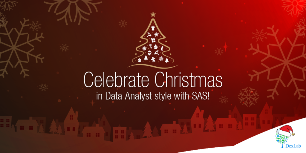 Celebrate Christmas in Data Analyst Style With SAS!