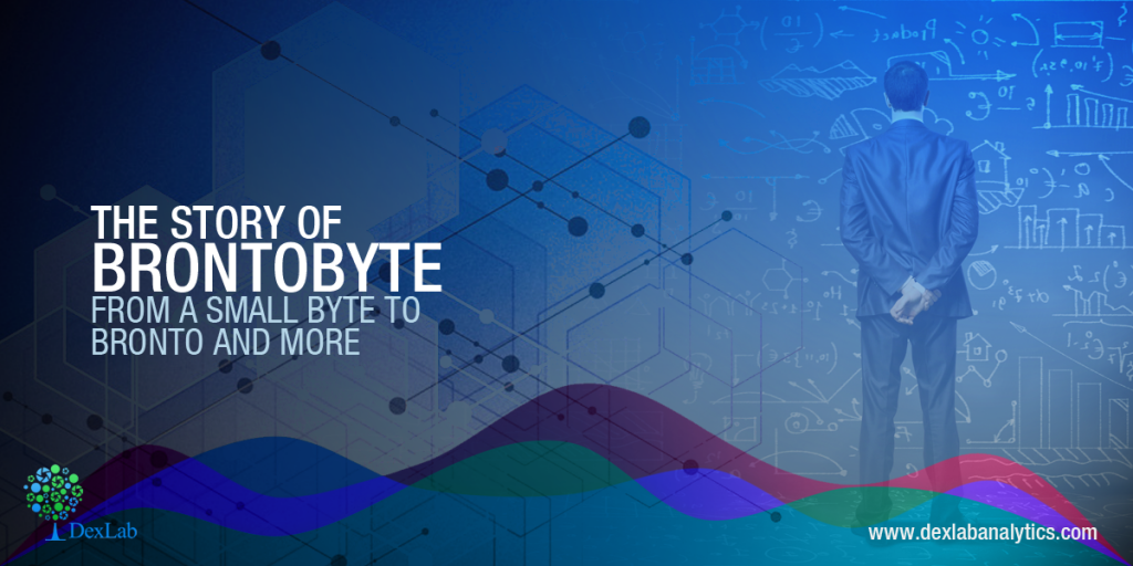 The Story of Brontobyte: From a Small Byte to Bronto and More