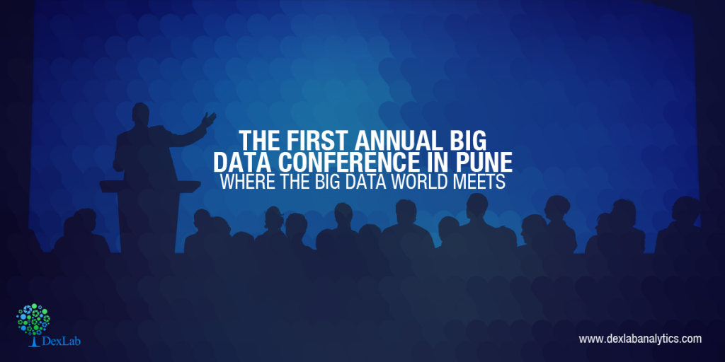 The First Annual Big Data Conference in Pune: Where the Big Data World Meets