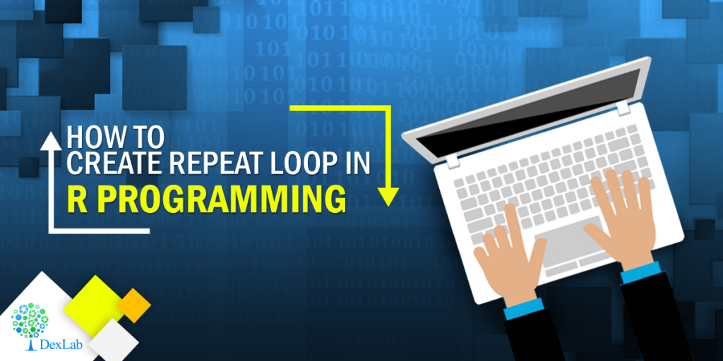 How to Create Repeat Loop in R Programming