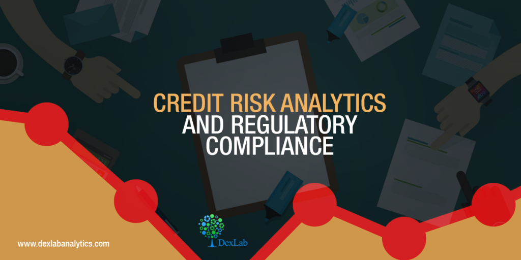 Credit Risk Analytics and Regulatory Compliance – An Overview