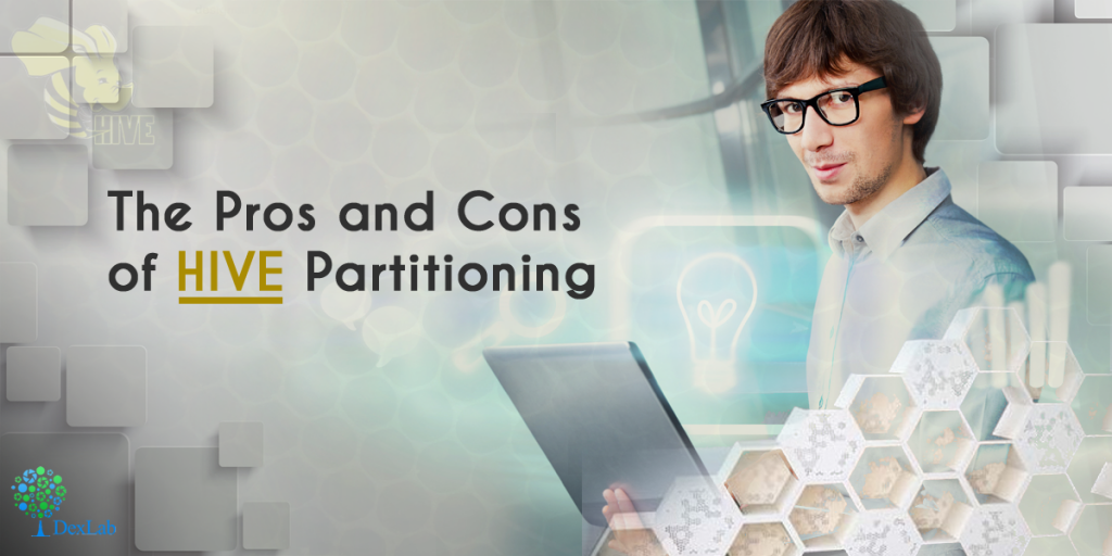 The Pros and Cons of HIVE Partitioning