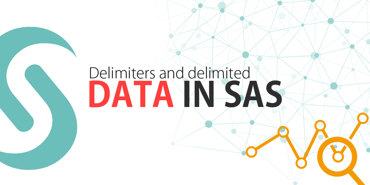 Delimiters And Delimited Data in SAS