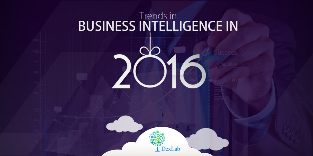 Trends in Business Intelligence in 2016