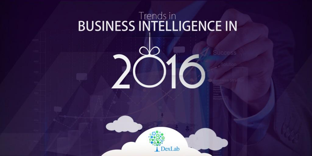 Trends in Business Intelligence in 2016