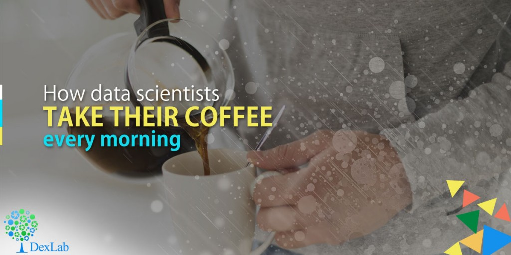 How Data Scientists Take Their Coffee Every Morning