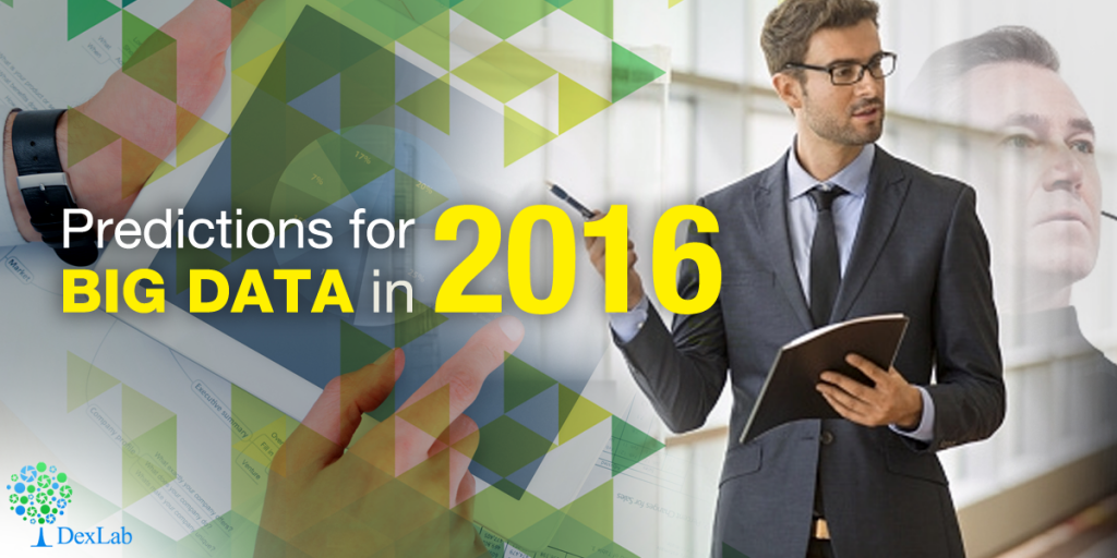 Predictions For Big Data In 2016