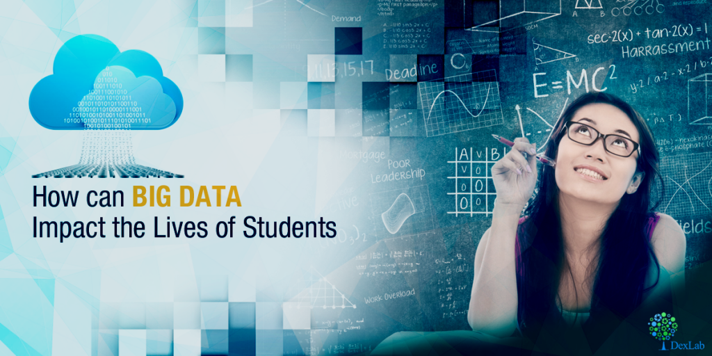 How Can Big Data Impact the Lives of Students?
