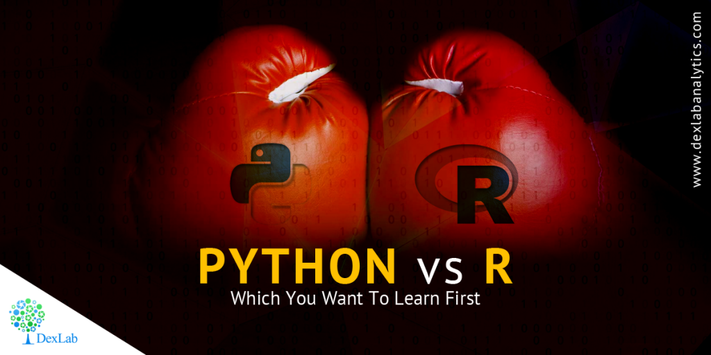 Python Vs R- Which You Want To Learn First