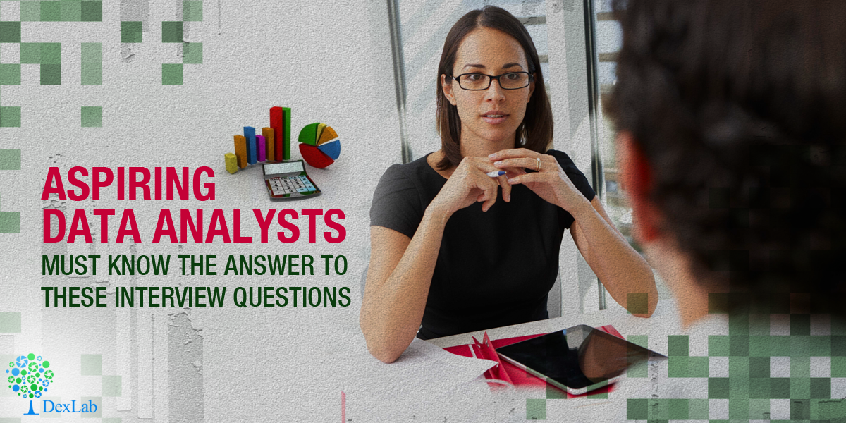 Aspiring Data Analysts Must Know the Answer to These