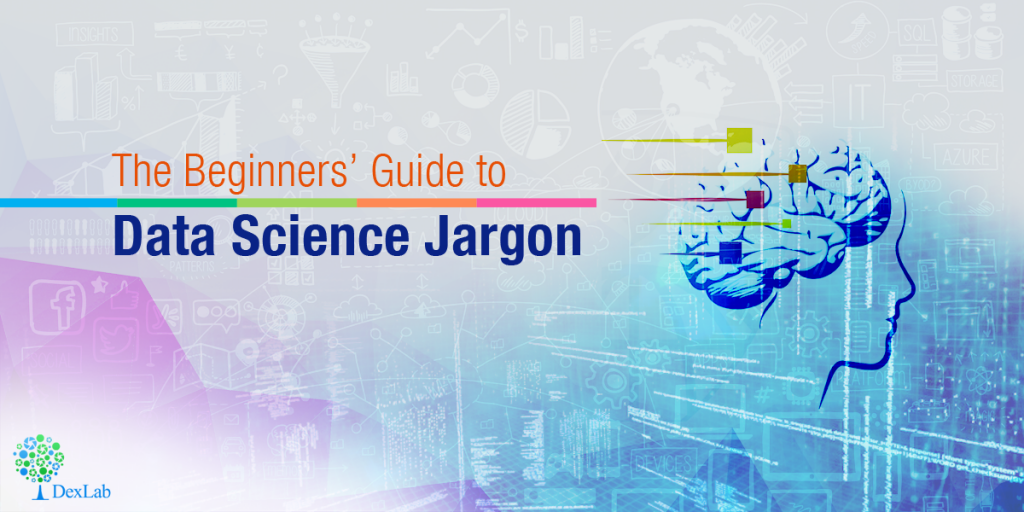 The Beginners' Guide to Data Science Jargon