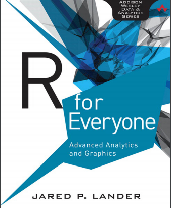 R for Everyone: Advanced Analytics and Graphics – Jared P. Lander
