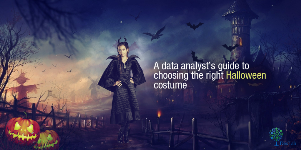 A Data Analyst's Guide to Choosing The Right Halloween Costume