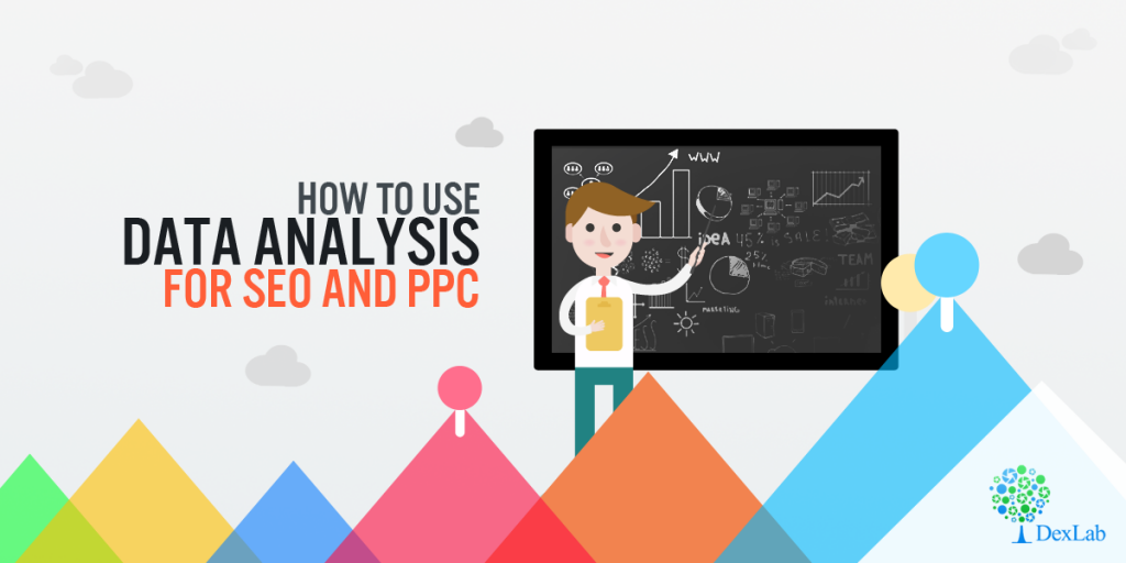 How to Use Data Analysis For SEO and PPC: