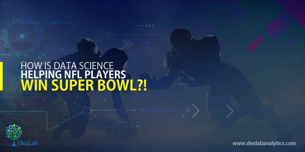 How is data science helping NFL players win Super bowl?!