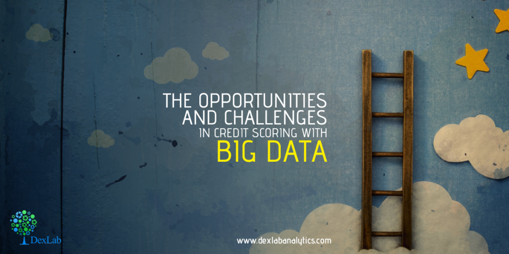 The Opportunities and Challenges in Credit Scoring with Big Data