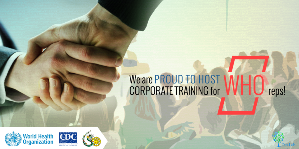 We are Proud to Host Corporate Training for WHO Reps!