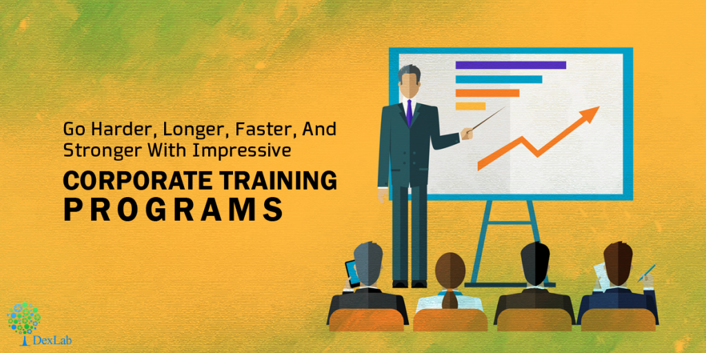 Go Harder, Longer, Faster, And Stronger With Impressive Corporate Training Programs