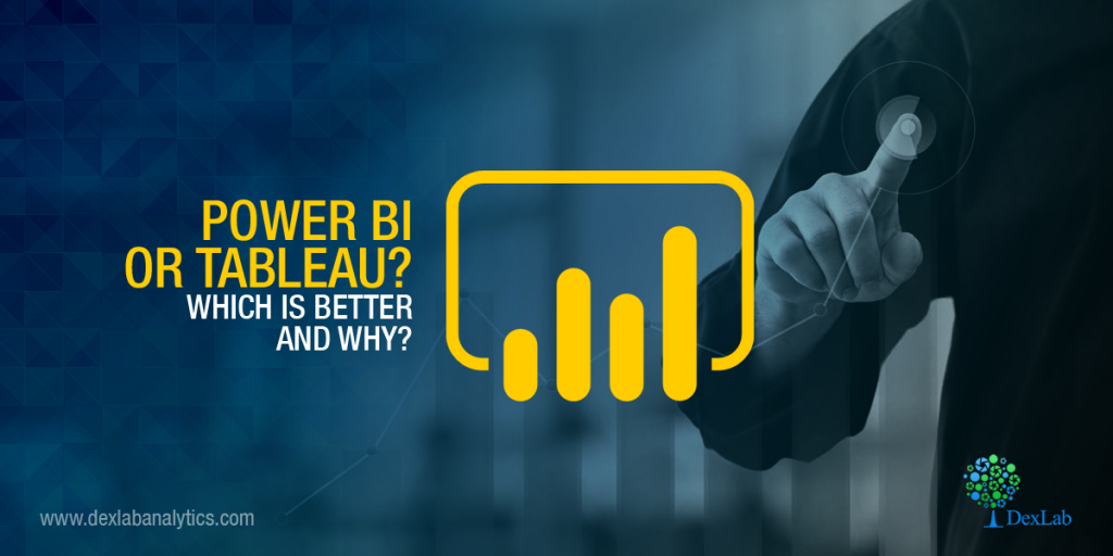 Power BI or Tableau? Which is Better and Why?