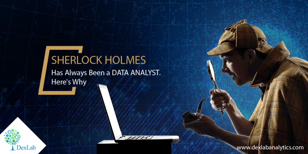 Sherlock Holmes Has Always Been a Data Analyst. Here's Why
