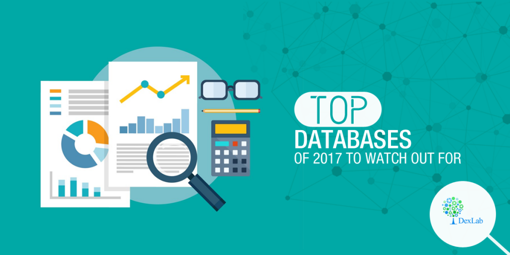 Top Databases of 2017 to Watch Out For