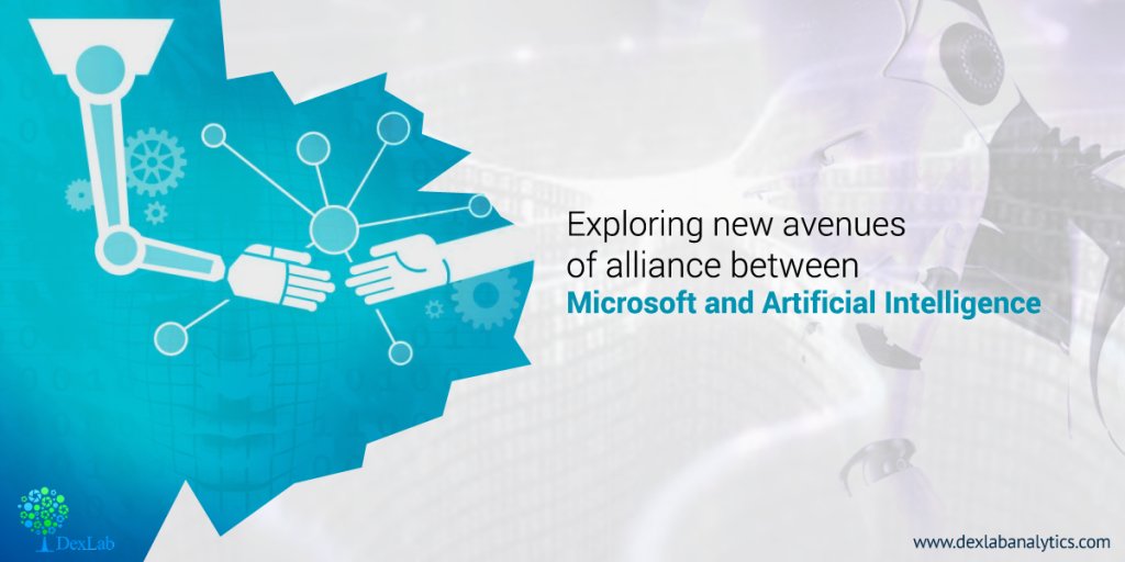 Exploring New Avenues of Alliance Between Microsoft and Artificial Intelligence