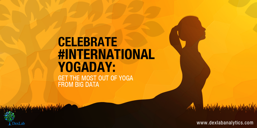 Celebrate #InternationalYogaDay: Get the Most Out of Yoga from Big Data