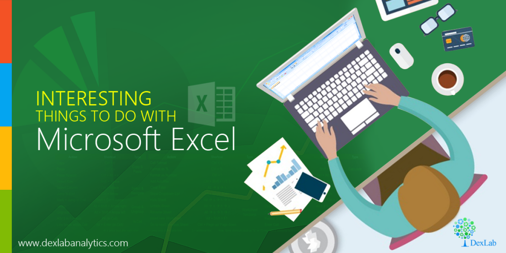 Interesting Things to Do With Microsoft Excel