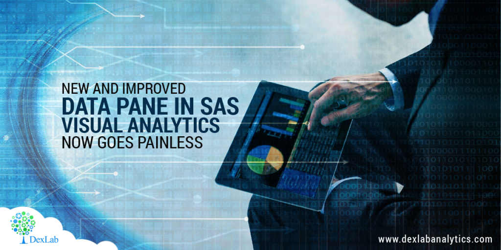 New and Improved Data Pane in SAS Visual Analytics Now Goes Painless