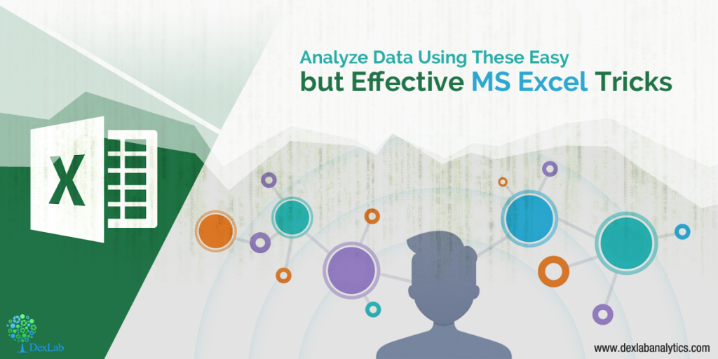 Analyze Data Using These Easy but Effective MS Excel Tricks