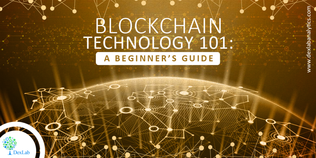 Blockchain Technology 101: A Beginner's Guide