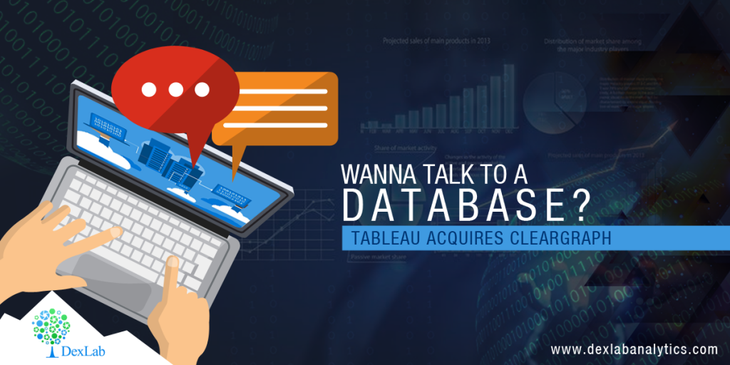 Wanna Talk to a Database? Tableau Acquires ClearGraph