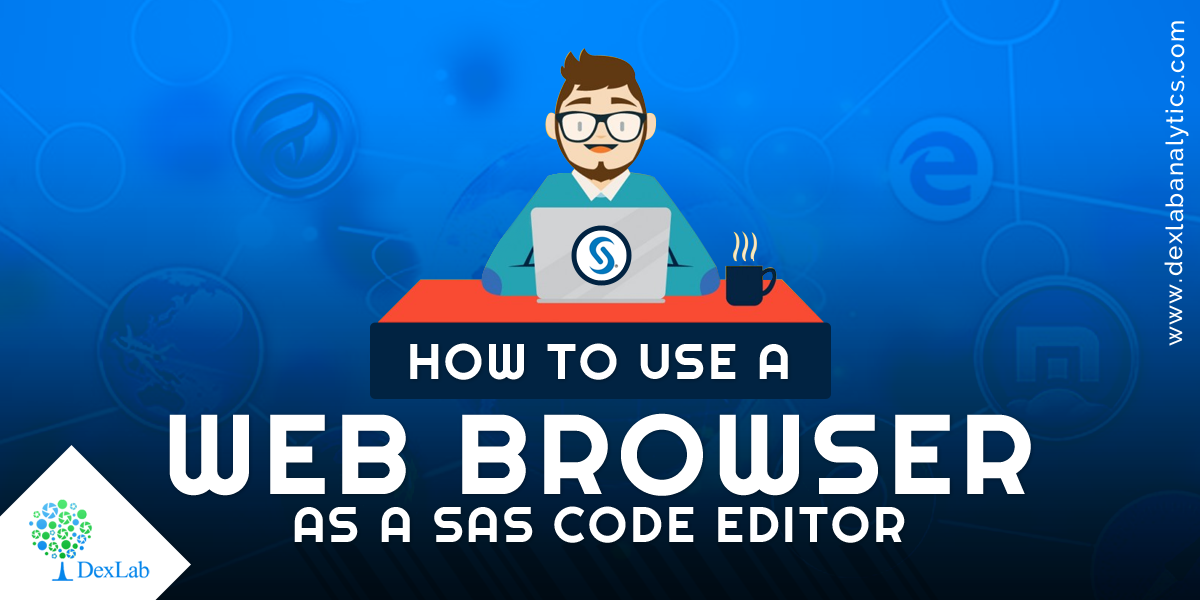 How to Use a Web Browser as a SAS Code Editor