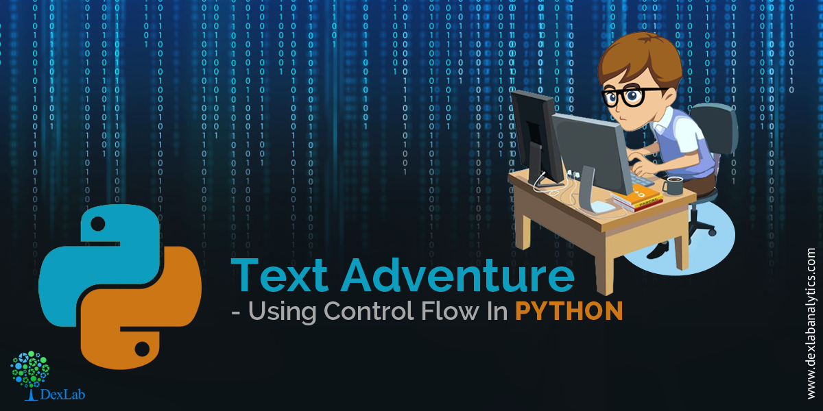 Text Adventure – Using Control Flow In Python