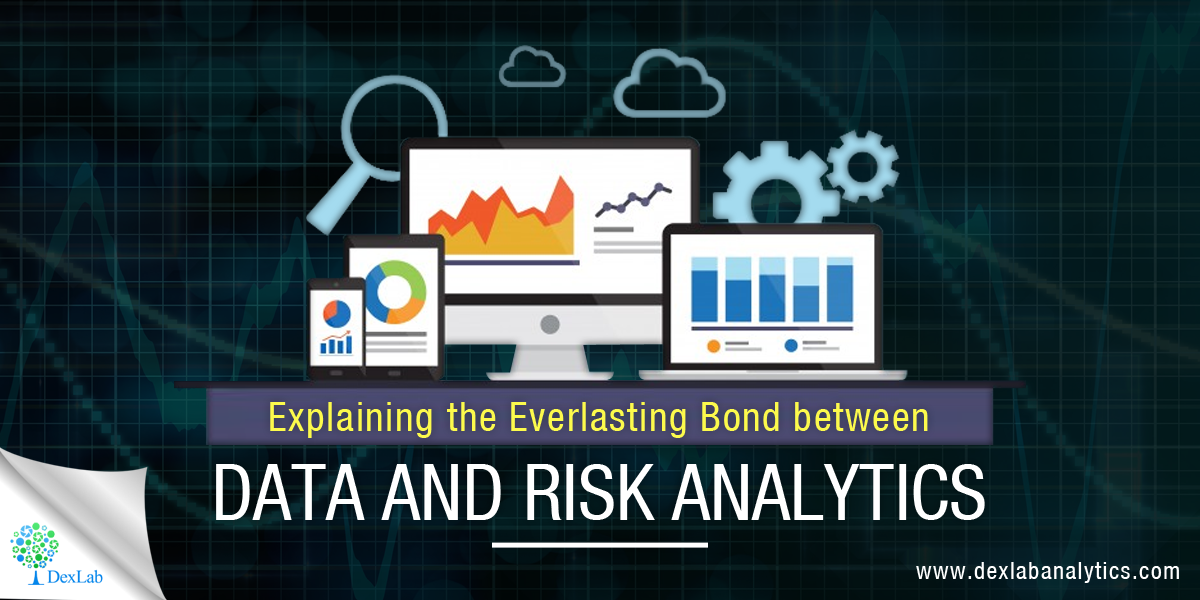 Explaining the Everlasting Bond between Data and Risk Analytics