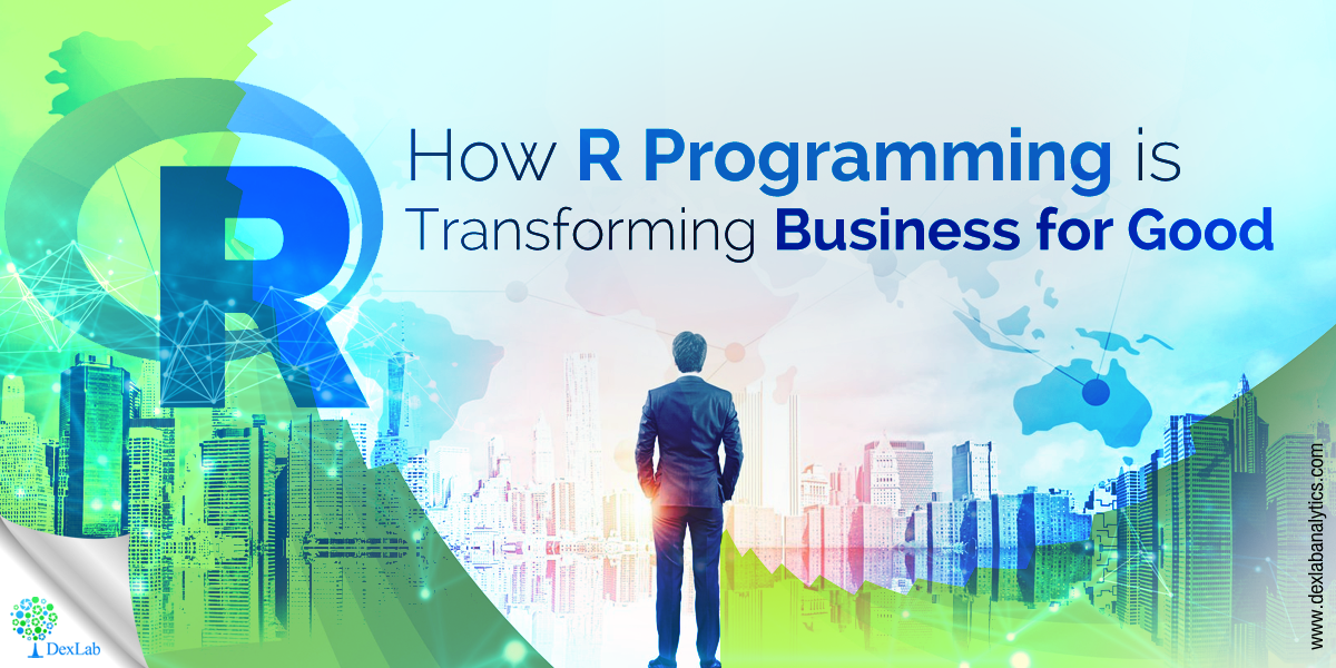 How R Programming is Transforming Business for Good