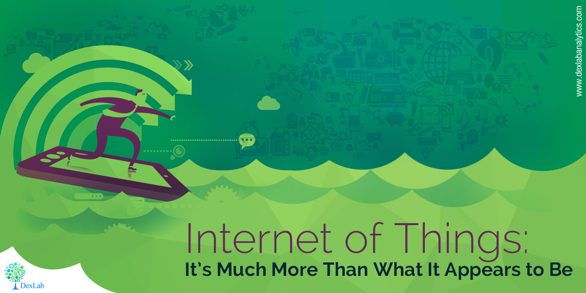 Internet of Things: It's Much More Than What It Appears to Be