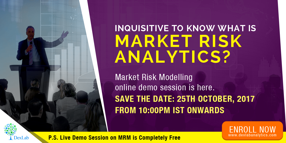 Here's All You Need to Know about DexLab Analytics' Market Risk Modelling Live Demo Session