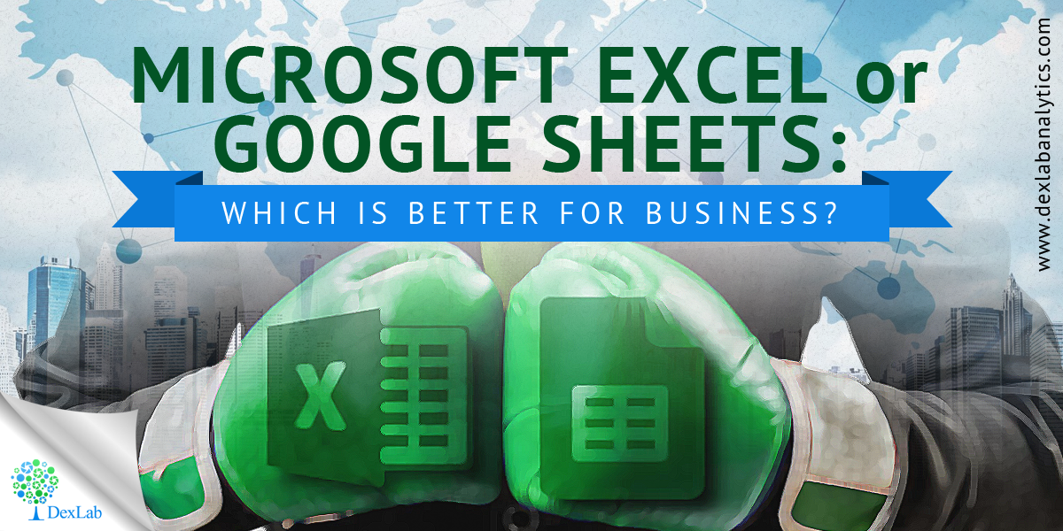 Microsoft Excel or Google Sheets: Which is better for Business?