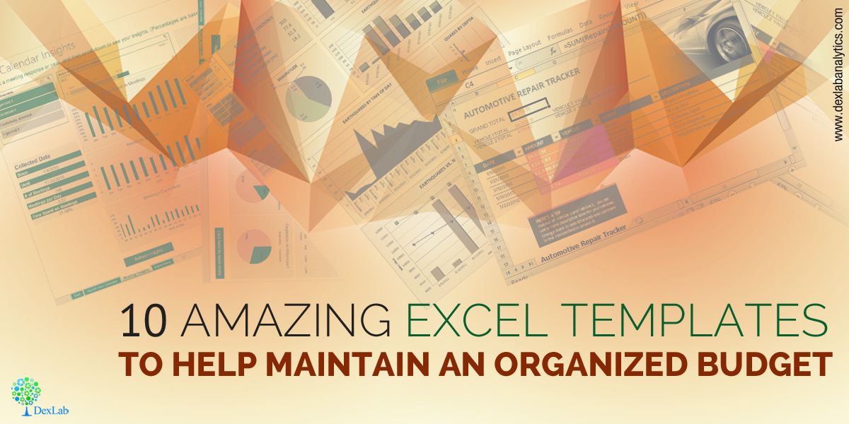 10 Amazing Excel Templates to Help Maintain an Organized Budget