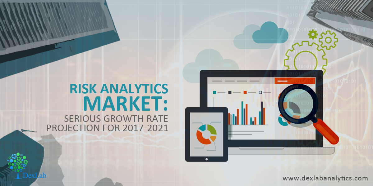 Risk Analytics Market: Serious Growth Rate Projection for 2017-2021