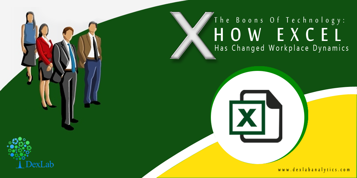 The Boons of Technology: How Excel Has Changed Workplace Dynamics