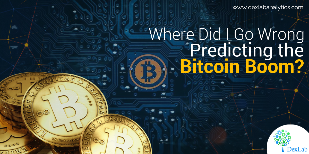 Where Did I Go Wrong Predicting the Bitcoin Boom?