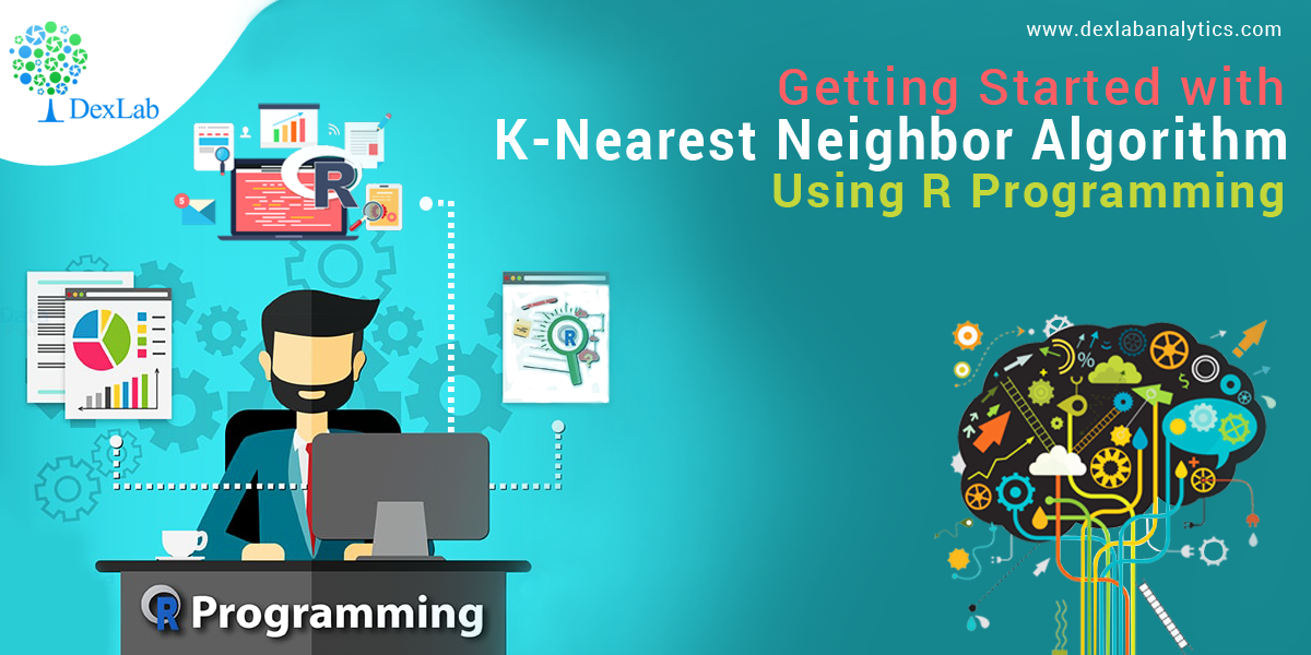 Getting Started with K-Nearest Neighbor Algorithm Using R Programming