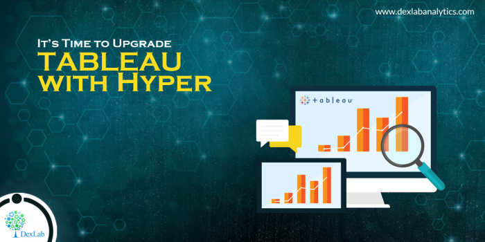 It's Time to Upgrade Tableau with Hyper