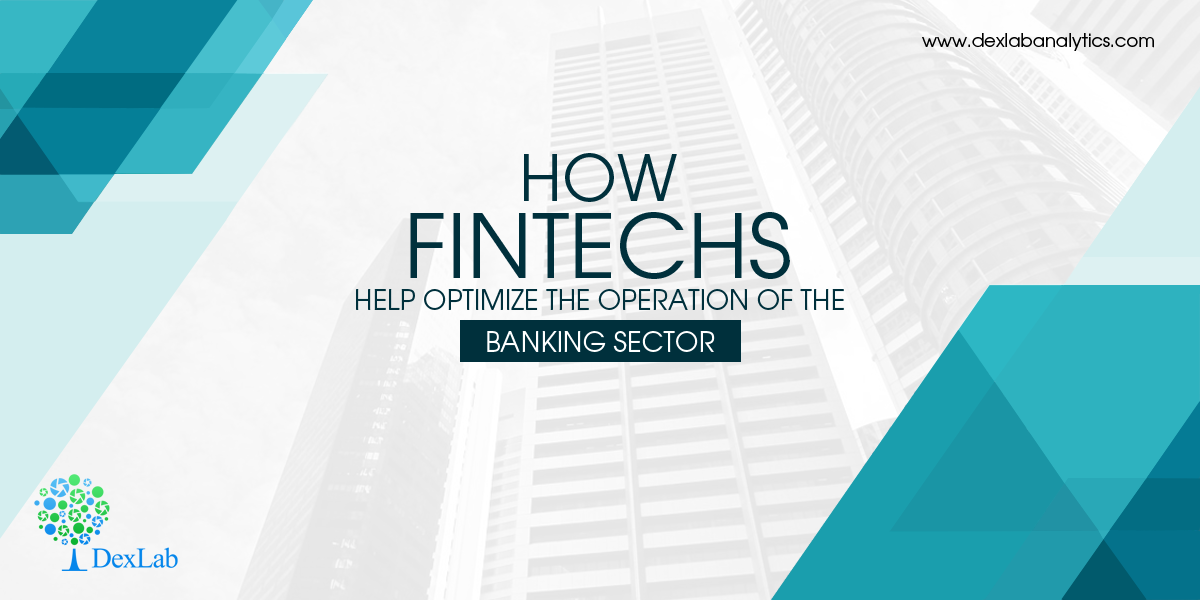 How Fintechs Help Optimize the Operation of the Banking Sector