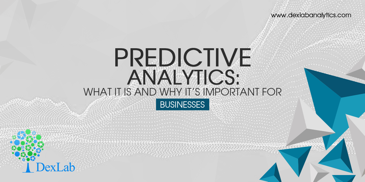 Predictive Analytics: What It is and Why It's Important for Businesses
