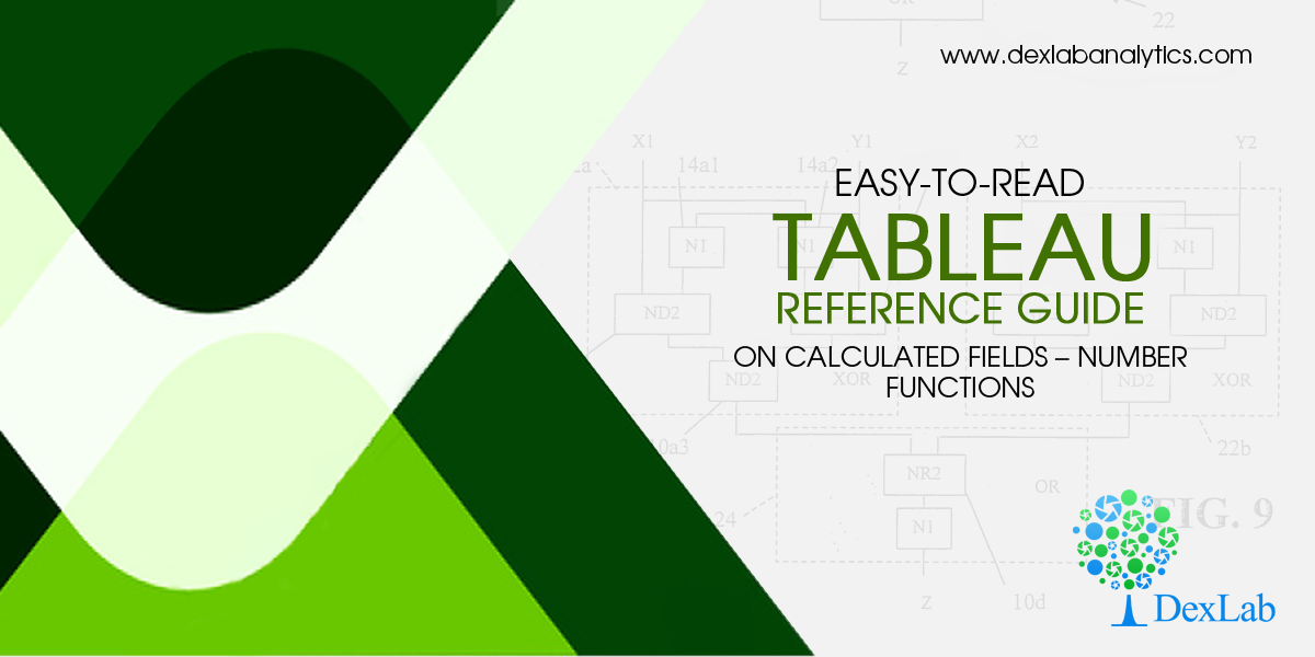 Easy-to-Read Tableau Reference Guide on Calculated Fields – Number Functions