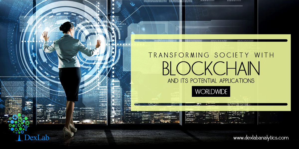 Transforming Society with Blockchain and Its Potential Applications Worldwide
