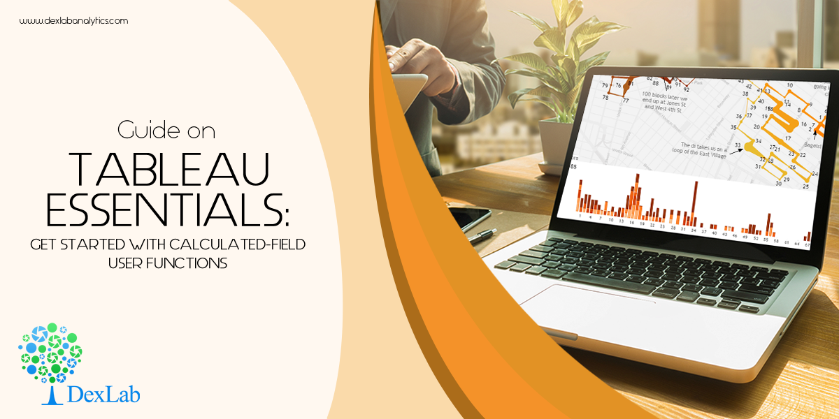 Guide on Tableau Essentials: Get Started with Calculated-Field User Functions